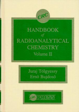 CRC Handbook of Radioanalytical ChemistryVolume II: 1st Edition (Hardback) book cover