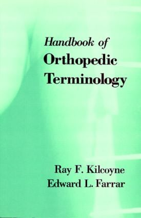 CRC Handbook of Orthopaedic Terminology: 2nd Edition (Paperback) book cover