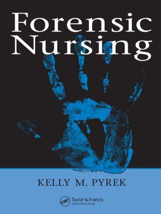 Forensic Nursing: 1st Edition (Hardback) book cover