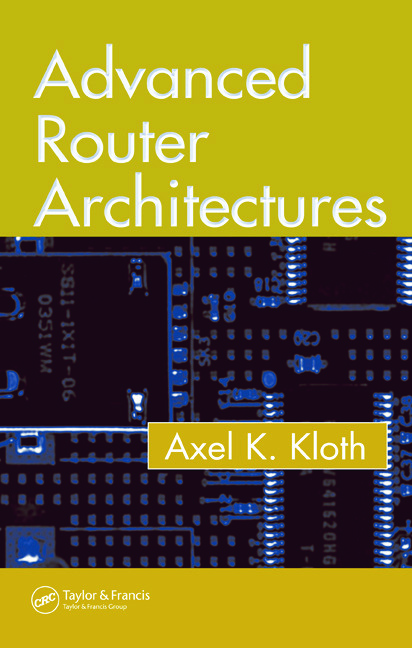 Advanced Router Architectures: 1st Edition (Hardback) book cover