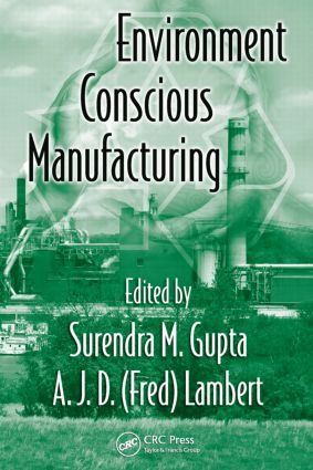 Environment Conscious Manufacturing: 1st Edition (Hardback) book cover