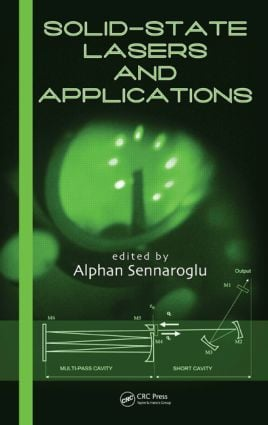Solid-State Lasers and Applications: 1st Edition (Hardback) book cover
