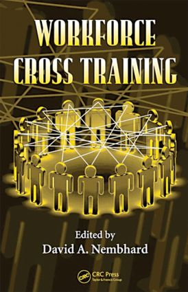 Workforce Cross Training: 1st Edition (Hardback) book cover