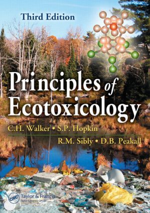 Principles of Ecotoxicology, Third Edition: 3rd Edition (e-Book) book cover
