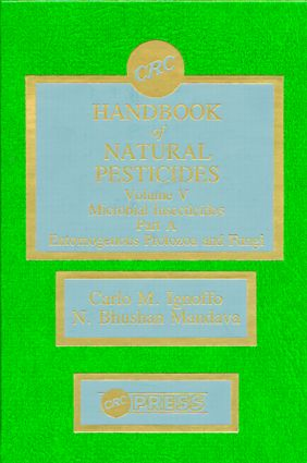 Handbook of Natural Pesticides: Microorganisms, Part A, Volume V, 1st Edition (Hardback) book cover