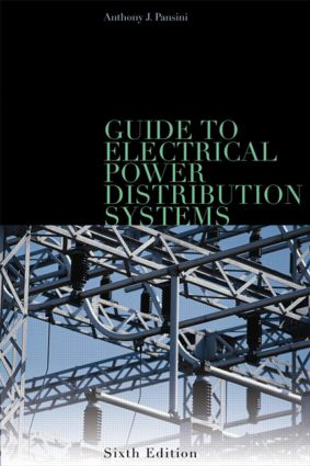 Guide to Electrical Power Distribution Systems, Sixth Edition: 6th Edition (Hardback) book cover