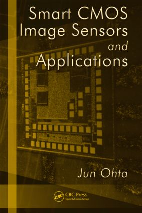Smart CMOS Image Sensors and Applications: 1st Edition (Hardback) book cover