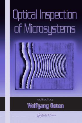 Optical Inspection of Microsystems: 1st Edition (Hardback) book cover