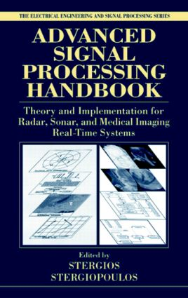 Advanced Signal Processing Handbook: Theory and Implementation for Radar, Sonar, and Medical Imaging Real Time Systems (e-Book) book cover