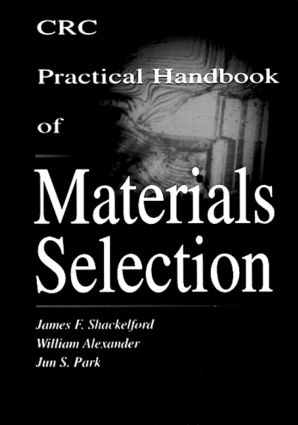 CRC Practical Handbook of Materials Selection: 1st Edition (Hardback) book cover