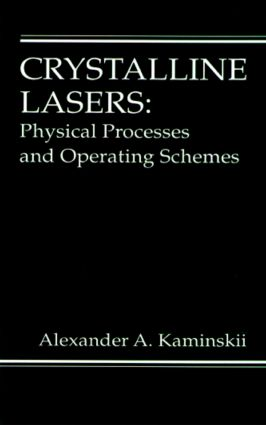 Crystalline Lasers: Physical Processes and Operating Schemes book cover