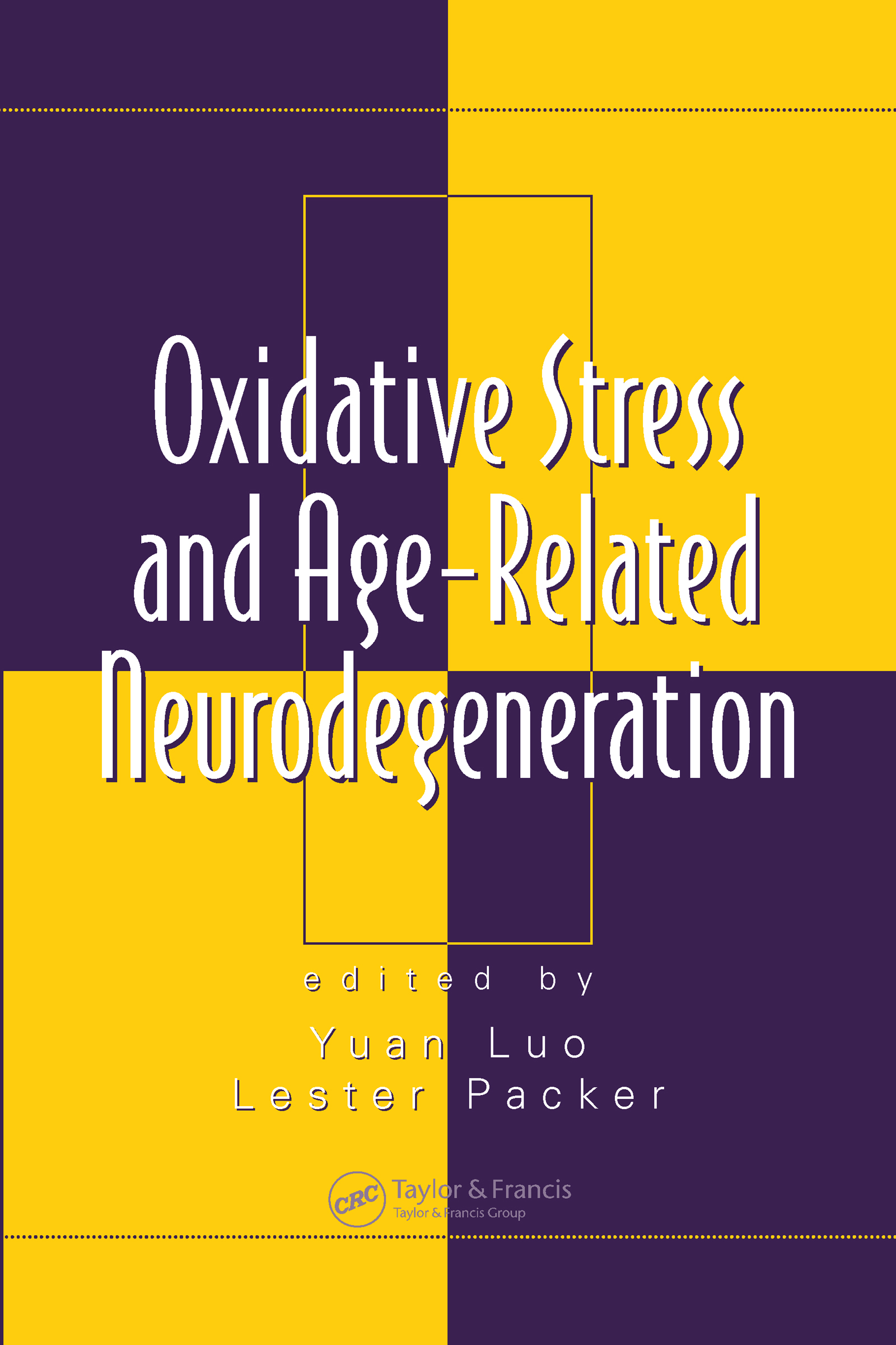 Oxidative Stress and Age-Related Neurodegeneration: 1st Edition (Hardback) book cover