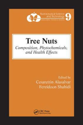 Tree Nuts: Composition, Phytochemicals, and Health Effects book cover