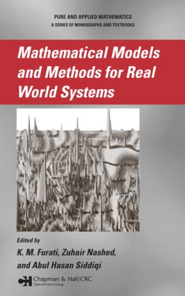 Mathematical Models and Methods for Real World Systems: 1st Edition (Hardback) book cover