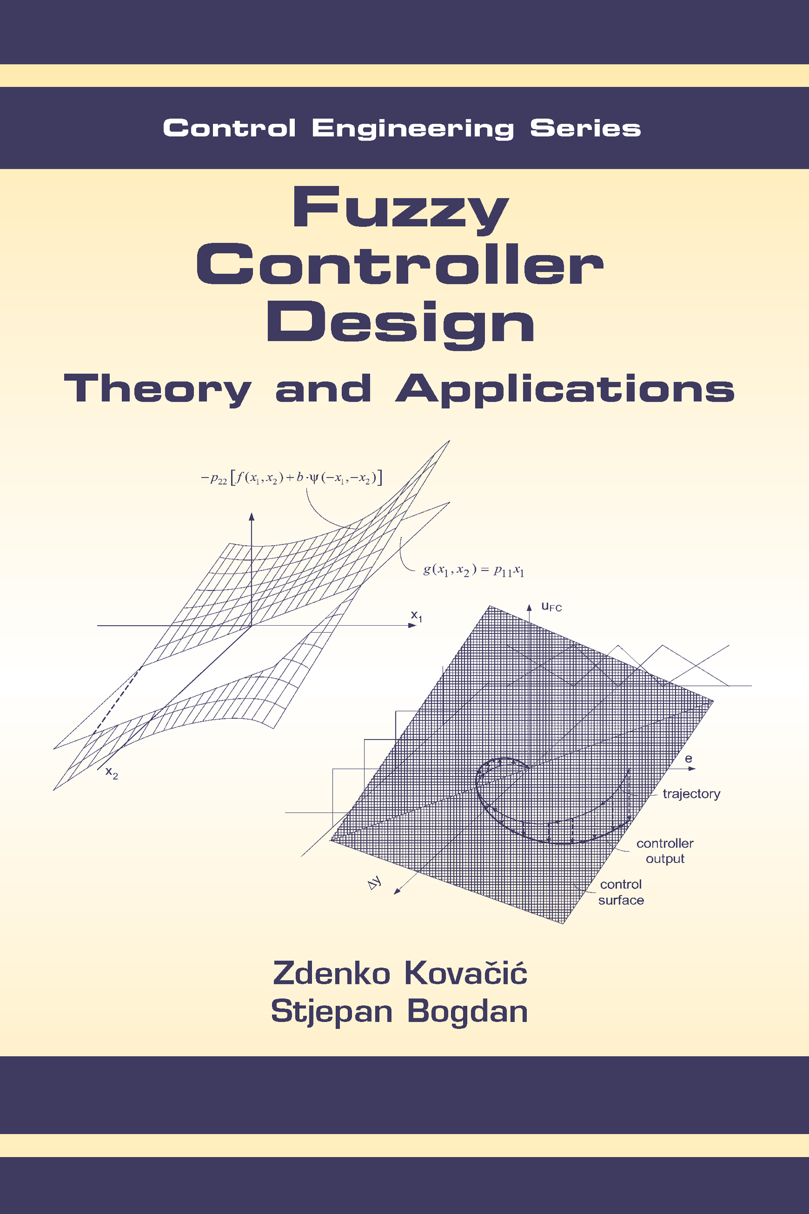 Fuzzy Controller Design: Theory and Applications book cover