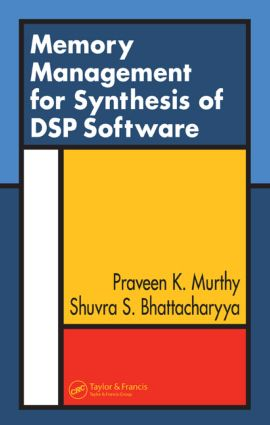 Memory Management for Synthesis of DSP Software: 1st Edition (Hardback) book cover