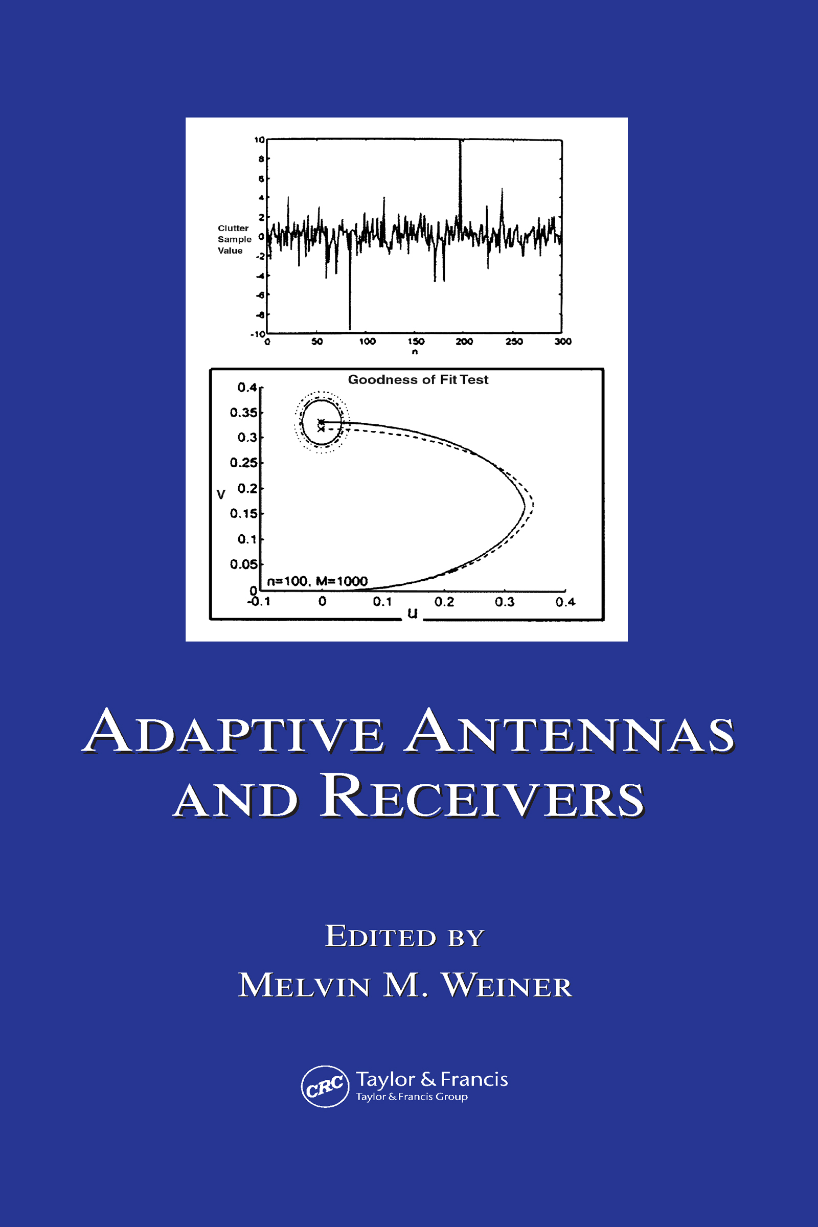Adaptive Antennas and Receivers: 1st Edition (Hardback) book cover