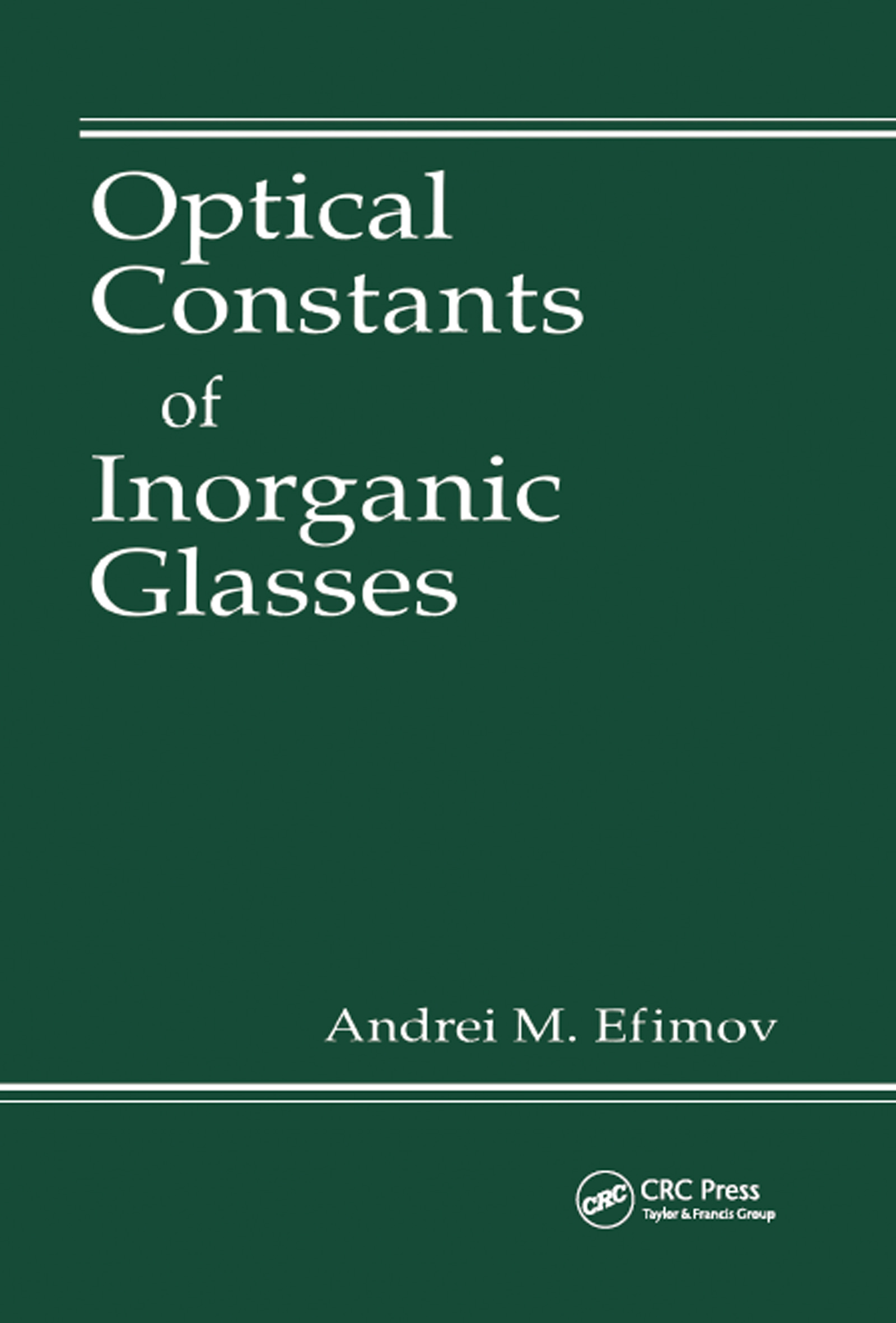 Optical Constants of Inorganic Glasses: 1st Edition (Hardback) book cover
