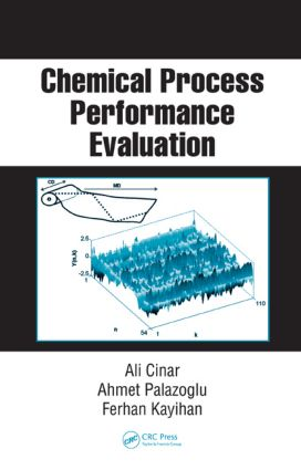 Chemical Process Performance Evaluation: 1st Edition (Hardback) book cover