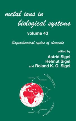 Metal Ions in Biological Systems, Volume 43 - Biogeochemical Cycles of Elements: 1st Edition (Hardback) book cover