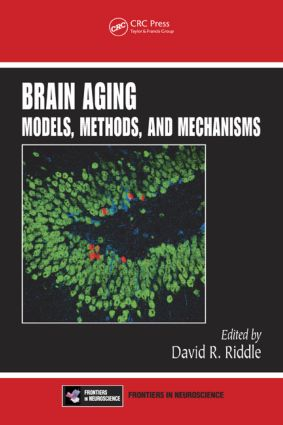 Brain Aging: Models, Methods, and Mechanisms book cover