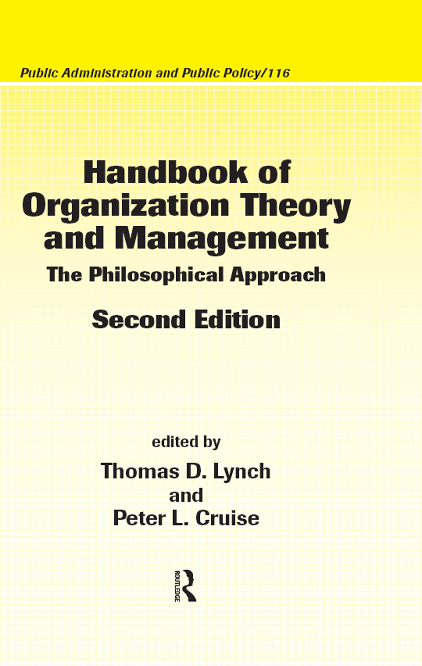 Handbook of Organization Theory and Management: The Philosophical Approach, Second Edition, 2nd Edition (Hardback) book cover