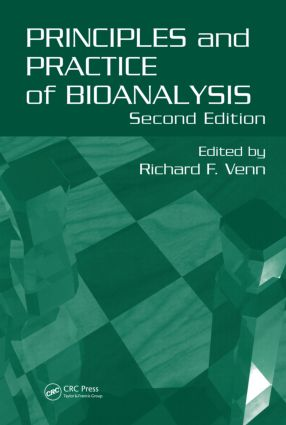 Principles and Practice of Bioanalysis: 2nd Edition (Hardback) book cover