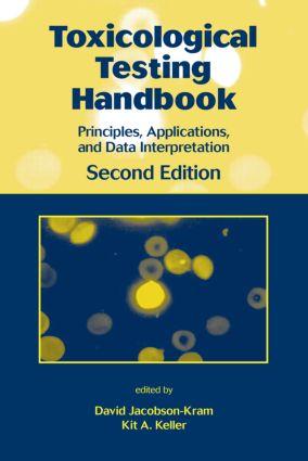Toxicological Testing Handbook: Principles, Applications and Data Interpretation, 2nd Edition (Hardback) book cover