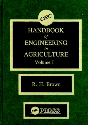 CRC Handbook of Engineering in Agriculture, Volume I: 1st Edition (Hardback) book cover
