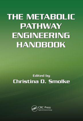 The Metabolic Pathway Engineering Handbook, Two Volume Set: 1st Edition (Hardback) book cover