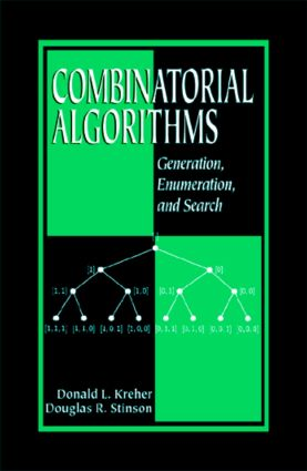 Combinatorial Algorithms: Generation, Enumeration, and Search (Hardback) book cover