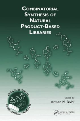 Combinatorial Synthesis of Natural Product-Based Libraries: 1st Edition (Hardback) book cover