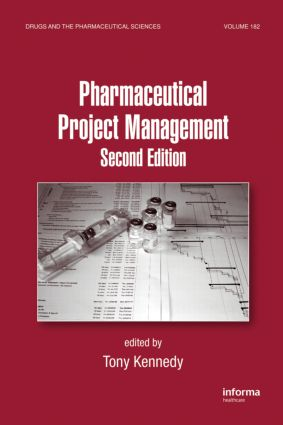 Pharmaceutical Project Management: 2nd Edition (Hardback) book cover