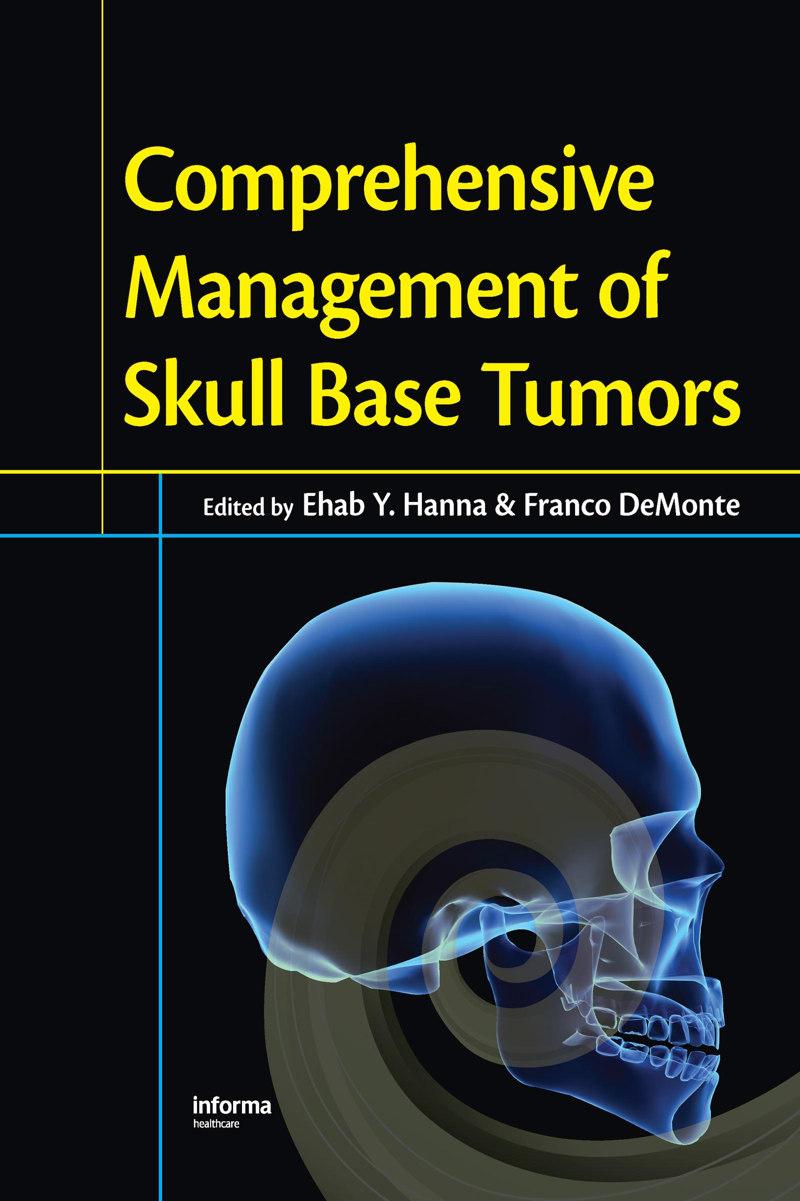 Comprehensive Management of Skull Base Tumors: 1st Edition (Hardback) book cover