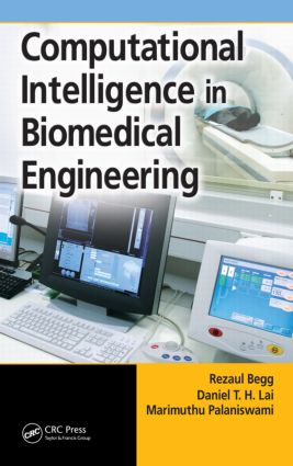Computational Intelligence in Biomedical Engineering: 1st Edition (Hardback) book cover