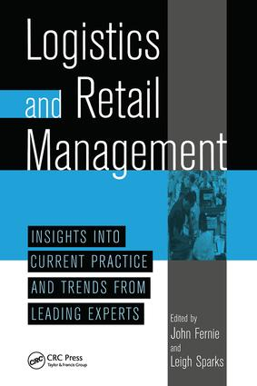 Logistics And Retail Managementinsights Into Current Practice And Trends From Leading Experts (Hardback) book cover