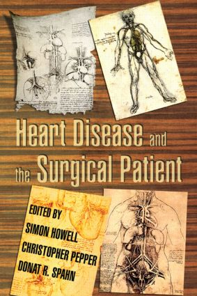 Heart Disease and the Surgical Patient: 1st Edition (Hardback) book cover