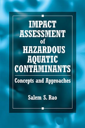 Impact Assessment of Hazardous Aquatic Contaminants: Concepts and Approaches, 1st Edition (Hardback) book cover