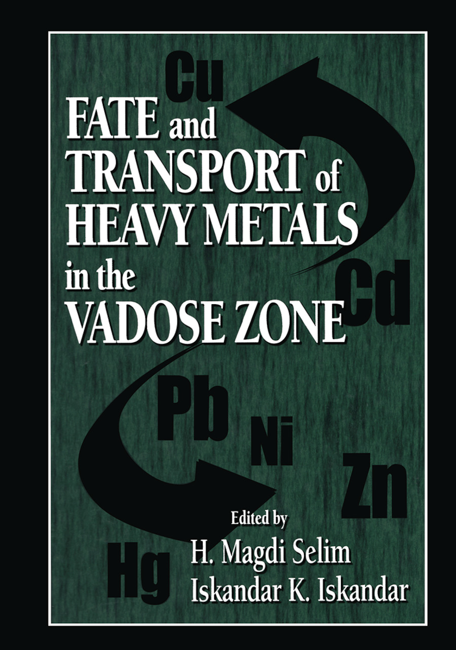 Fate and Transport of Heavy Metals in the Vadose Zone: 1st Edition (Hardback) book cover