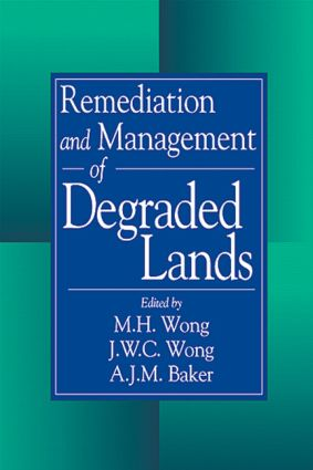Remediation and Management of Degraded Lands: 1st Edition (Hardback) book cover