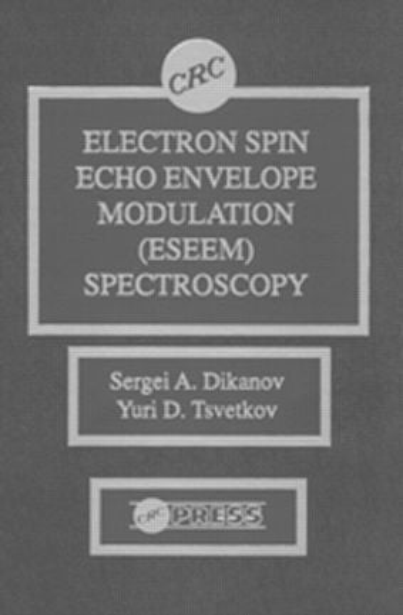 Electron Spin Echo Envelope Modulation (ESEEM) Spectroscopy: 1st Edition (Hardback) book cover