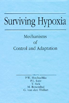 Surviving Hypoxia: Mechanisms of Control and Adaptation, 1st Edition (Hardback) book cover