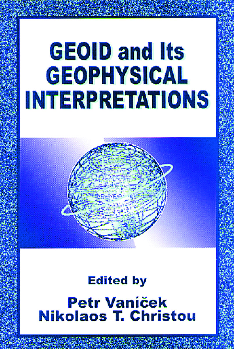 Geoid and its Geophysical Interpretations: 1st Edition (Hardback) book cover