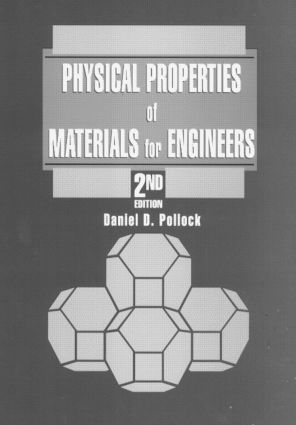 Physical Properties of Materials for Engineers: 2nd Edition (Hardback) book cover