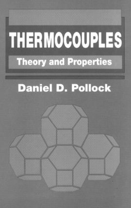 Thermocouples: Theory and Properties, 1st Edition (Hardback) book cover