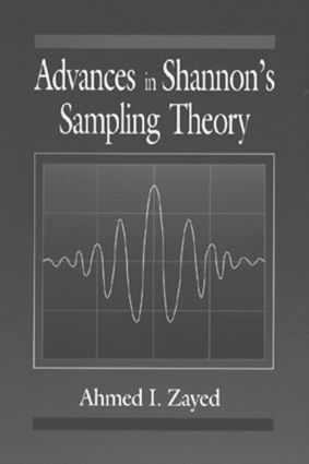 Advances in Shannon's Sampling Theory: 1st Edition (Hardback) book cover
