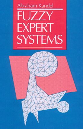 Fuzzy Expert Systems: 1st Edition (Hardback) book cover