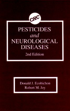Pesticides and Neurological Diseases: 2nd Edition (Hardback) book cover