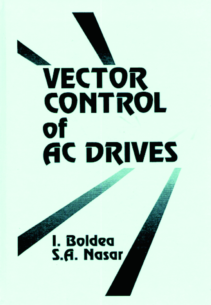 Vector Control of AC Drives: 1st Edition (Hardback) book cover