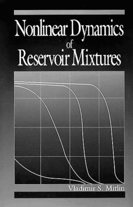 Nonlinear Dynamics of Reservoir Mixtures: 1st Edition (Hardback) book cover
